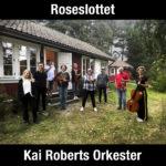 Kai Roberts Orkester - Roseslottet